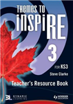 Themes to Inspire for KS3 Teacher\'s Resource: Book 3