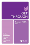 Get Through Primary FRCA: SBAs