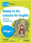 Cambridge Primary Ready to Go Lessons for English Stage 1