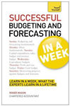 Successful Budgeting and Forecasting in a Week: Teach Yourse