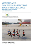 The Encyclopaedia of Sports Medicine: An IOC Medical Commission Publication: Genetic and Molecular Aspects of Sports Performance