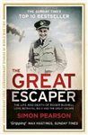 GREAT ESCAPER: The Life and Death of Roger Bushell 'The mast