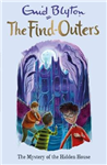 Find-Outers: The Mystery of the Hidden House