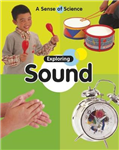 Exploring Sound
