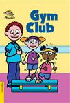 Espresso: Phonics: L6: Gym Club