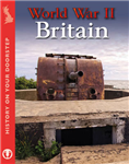 History on Your Doorstep: World War II Britain
