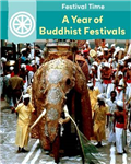 Festival Time: A Year of Buddhist Festivals