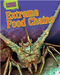 Savage Nature: Extreme Food Chains