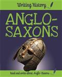 Writing History: Anglo-Saxons