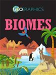 Geographics: Biomes