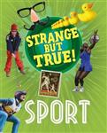 Strange But True!: Sport