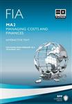 FIA - Managing Costs and Finances MA2: MA2: FIA Managing Costs and Finances MA2