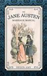 Jane Austen Marriage Manual