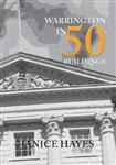 Warrington in 50 Buildings