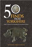 50 Finds From Yorkshire: Objects From the Portable Antiquities Scheme