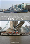 Ships That Came to the Pool of London