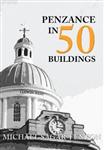 Penzance in 50 Buildings