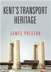Kent\'s Transport Heritage
