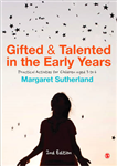 Gifted and Talented in the Early Years: Practical Activities for Children aged 3 to 6