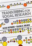 Transcribing for Social Research