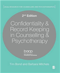 Confidentiality & Record Keeping in Counselling & Psychother