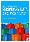 Introduction to Secondary Data Analysis with IBM SPSS Statis