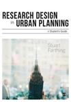 Research Design in Urban Planning: A Student\'s Guide