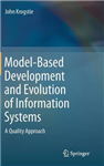 Model-Based Development and Evolution of Information Systems: A Quality Approach