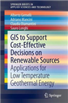 GIS to Support Cost-effective Decisions on Renewable Sources: Applications for low temperature geothermal energy