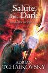 Salute the Dark