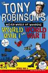 Sir Tony Robinson's Weird World of Wonders: World War I and