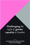 Challenging the Myth of Gender Equality in Sweden