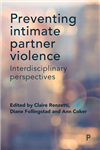 Preventing intimate partner violence: Interdisciplinary perspectives