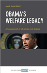 Obama\'s welfare legacy: An assessment of US anti-poverty policies