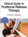 Clinical Guide to Positional Release Therapy With Web Resour