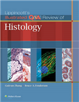 Lippincott\'s Illustrated Q&A Review of Histology