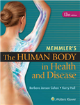 Memmler\'s The Human Body in Health and Disease