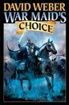 War Maid\'s Choice