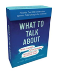 What to Talk About: With Friends, with Strangers, with Your