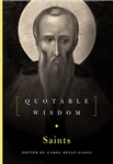 The Saints: Quotable Wisdom