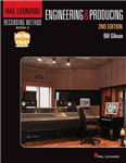 The Hal Leonard Recording Method: Book Five - Engineering & Producing (Book & DVD)