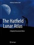The Hatfield Lunar Atlas: Digitally Re-Mastered Edition