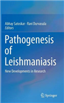 Pathogenesis of Leishmaniasis: New Developments in Research