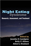 Night Eating Syndrome: Research, Assessment, and Treatment