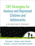CBT Strategies for Anxious and Depressed Children and Adoles