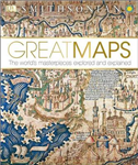 Great Maps: The World\'s Masterpieces Explored and Explained