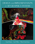 Design and Implementation of 3D Graphics Systems