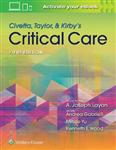 Civetta, Taylor, & Kirby's Critical Care Medicine