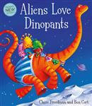 Aliens Love Dinopants