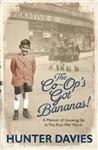 The Co-Op\'s Got Bananas: A Memoir of Growing Up in the Post-War North